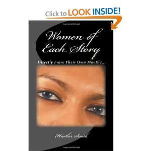 Women of Each Story: Directly From Their Own Mouths