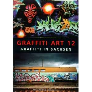 Graffiti Art (9783896023636): Oliver Schwarzkopf: Books