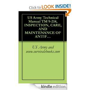 US Army Technical Manual TM 9 214, INSPECTION, CARE, AND MAINTENANCE