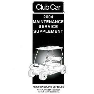 Club Car FE290 Gasoline Factory Service Manual Supplement Club Car