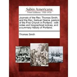 Journals of the Rev. Thomas Smith, and the Rev. Samuel Deane, pastors