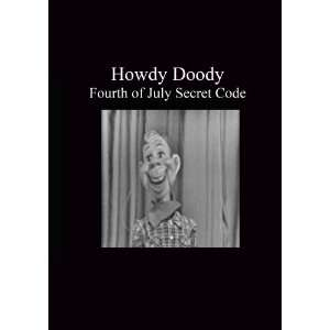 Howdy Doody   Fourth Of July Secret Code: Movies & TV