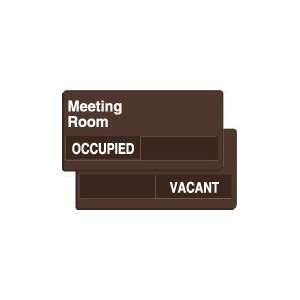 MEETING ROOM OCCUPIED/VACANT Sign   6 x 12 Home