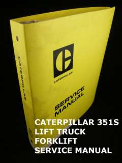 Caterpillar Forklift Truck Service Repair Manual 351S