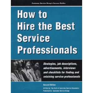 for Finding and Retaining Service (9780915910588) Susan Hash Books