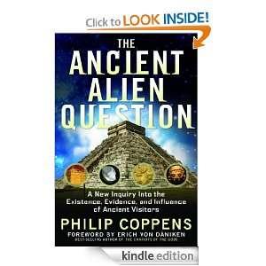 The Ancient Alien Question: Philip Coppens, Erich von Daniken: