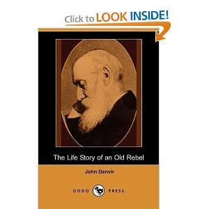 Story of an Old Rebel (Dodo Press) (9781409911326) John Denvir Books