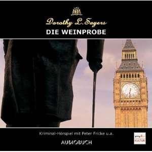 Die Weinprobe. CD.  Dorothy L. Sayers, Peter Fricke, Dagmar
