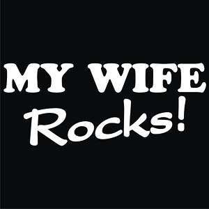 MY WIFE ROCKS T Shirt *NEW* Black ALL SIZES