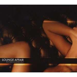 Lounge Affair Vol.1 Various  Musik