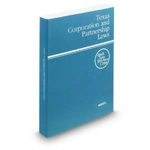 Texas Corporation and Partnership Laws, 2012 ed. (Wests