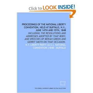 Gerrit Smith on that occasion. (9781429719933) N.Y. Liberty Party (U