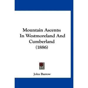 Westmoreland And Cumberland (1886) (9781120806260) John Barrow Books