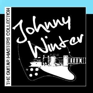 The Guitar Masters Collection Johnny Winter Johnny Winter Music