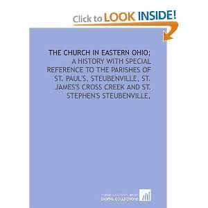 Cross Creek and St. Stephens Steubenville, (9781429783361): Joseph B