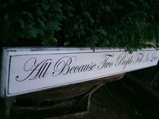 all because two people fell in love wooden sign by maggi wood art