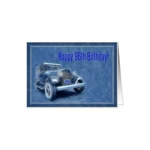 Happy 96th Birthday card, old vintage classic car Card: Toys & Games