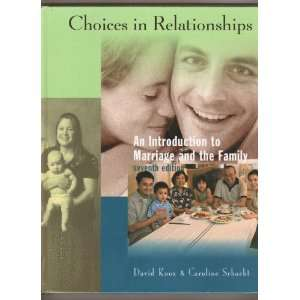 Relationships An Introduction to Marriage and the Family David Knox