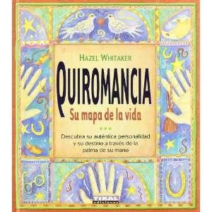 Quiromancia, su mapa de la vida (9788430547401) Unknown