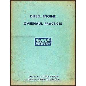 1947 1959 GMC Series 71 Diesel Engine Overhaul Original