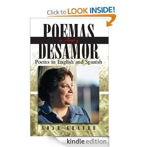 Poemas de Amor y Desamor: Poems in English and Spanish (Spanish