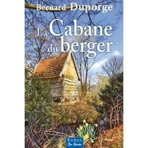 La Cabane du berger (French Edition) (9782812904820