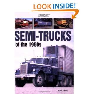 Semi Trucks of the 1950s A Photo Gallery (9781583881873