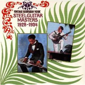 Vintage Hawaiian Music    Steel Guitar Masters: Music