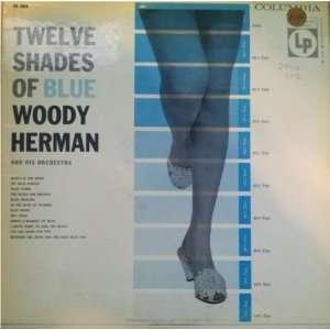 Twelve Shades of Blue Woody Herman Music