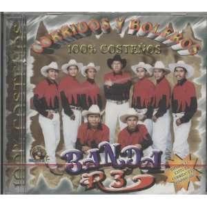 Corridos Y Boleros 100% Costenos BANDA R 3 Music