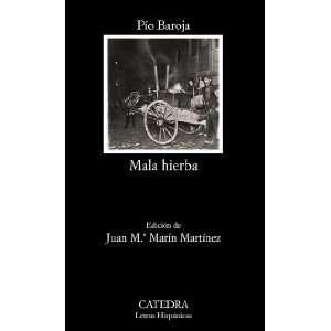 Mala hierba / Bad Weeds (Letras Hispanicas / Hispanic