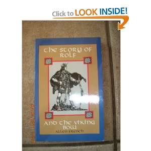 The Story of Rolf and the Viking Bow Allen French  Books