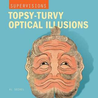 SuperVisions Topsy Turvy Optical Illusions (9781402718328