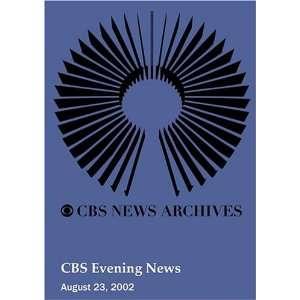 CBS Evening News (August 23, 2002): Movies & TV
