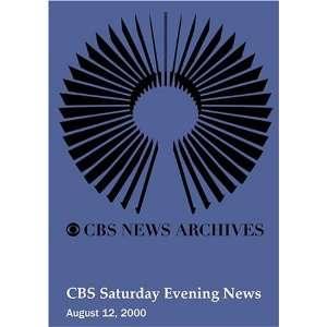 CBS Saturday Evening News (August 12, 2000): Movies & TV