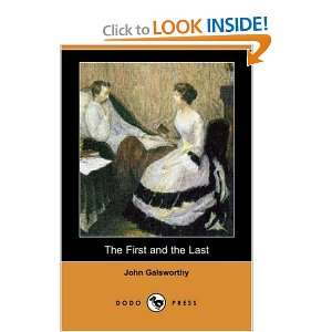 The First and the Last (Dodo Press) (9781406588644) John