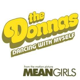Dancing With Myself (Single Version) The Donnas
