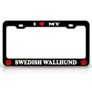 LOVE MY SWEDISH WALLHUND Dog Pet Animal High Quality STEEL /METAL Auto