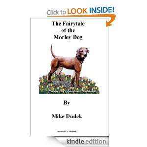 The Fairytale of the Morley Dog: Mike Dudek, Jim Lee, K. Brandon Wilt