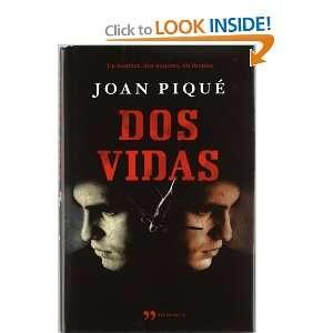DOS VIDAS Temas Hoy (9788499980706) PIQUE JOAN Books