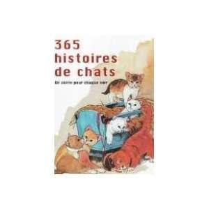 365 histoires de chats, un conte pour chaque soir