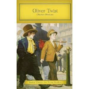 Oliver Twist (Junior Classics for Young Readers