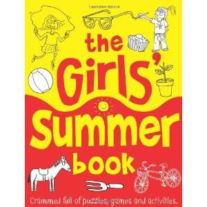 Girls Summer Book (Buster Books) (9781906082802) Ellen