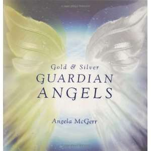 Gold and Silver Guardian Angels (9781844001071): Angela
