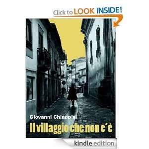 Il villaggio che non cè (Italian Edition) Giovanni Chiappisi