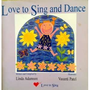 Love To Sing And Dance (9780473032579) Linda Adamson