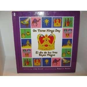 Kings Day/el Dia De Los Reyes Magos (Holiday Happenings/ Sucesos De
