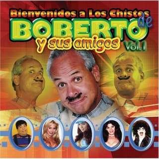 Bienvenidos a Los Chistes De Boberto Y Amigos 1: Julio