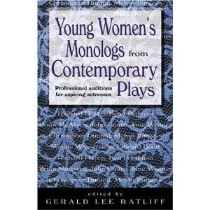 Young Womens Monologues from Contemporary Plays: Professional