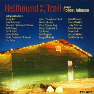 Hellhound on My Trail: Songs of Robert Johnson: Various